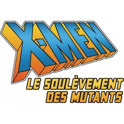 X-Men : Le Soulèvements Des Mutants